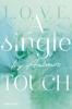 Ivy Andrews - A single touch Grafik