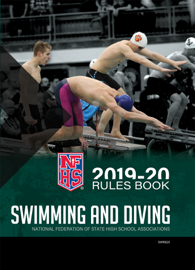 2019-20 NFHS Swimming & Diving Rules Book