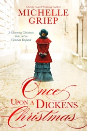 Once Upon a Dickens Christmas - Michelle Griep by  Michelle Griep PDF Download