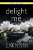 J. Kenner - Delight Me  artwork