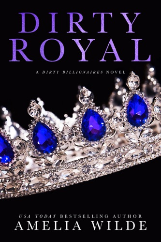 Dirty Royal E-Book Download