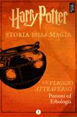 Un viaggio attraverso Pozioni ed Erbologia Book Cover