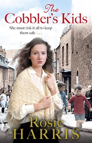 Rosie Harris - The Cobbler's Kids