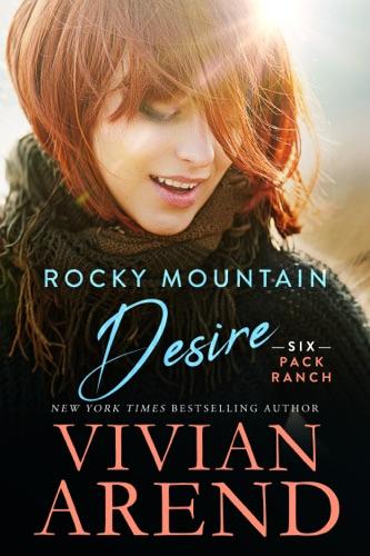Vivian Arend - Rocky Mountain Desire