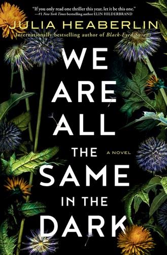We Are All the Same in the Dark E-Book Download