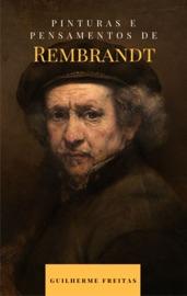 Pinturas e pensamentos de Rembrandt