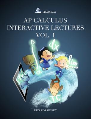AP Calculus Interactive Lectures Vol. 1