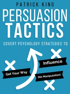 Persuasion Tactics (Without Manipulation) Book Cover