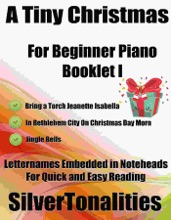 A Tiny Christmas For Beginner Piano Booklet I