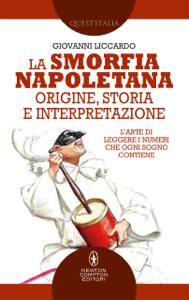 La smorfia napoletana: origine, storia e interpretazione Copertina del libro