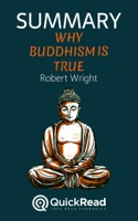 """Summary of """"Why Buddhism is True"""" by Robert Wright"""