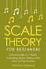 Preston Hoffman - Scale Theory: For Beginners - Bundle - The Only 2 Books You Need to Learn Scale Music Theory, Scale Intervals and Scale Tuning Today  artwork