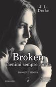 Download and Read Online Broken. Tienimi sempre con te