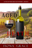 Aged for Death (A Tuscan Vineyard Cozy Mystery—Book 2)