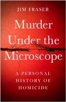 James Fraser - Murder Under the Microscope artwork