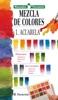 Manuales Parramón: Mezcla de colores: 1: Acuarela