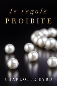 Le regole proibite Book Cover