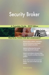 Download and Read Online Security Broker A Complete Guide - 2019 Edition