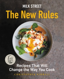Milk Street: The New Rules - Christopher Kimball by  Christopher Kimball PDF Download