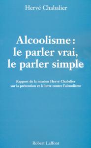 Alcoolisme : Le parler vrai, le parler simple La couverture du livre martien