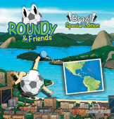 Roundy and Friends - Brazil