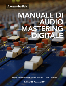 MANUALE DI AUDIO MASTERING DIGITALE Libro Cover