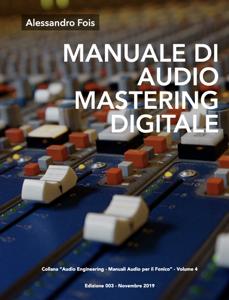 MANUALE DI AUDIO MASTERING DIGITALE Libro Cover