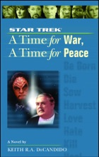 Star Trek: The Next Generation: Time #9: A Time For War, A Time For Peace