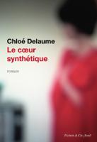 Le Coeur synthétique ebook Download