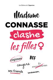 Madame Connasse clashe les filles