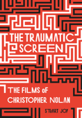 The Traumatic Screen