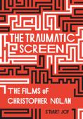 The Traumatic Screen