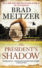 The President's Shadow