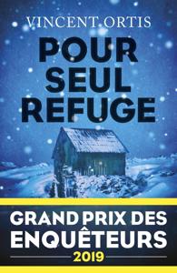 Pour seul refuge - Grand Prix des Enquêteurs 2019 La couverture du livre martien