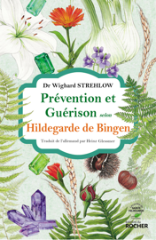 Prévention et guérison selon Hildegarde de Bingen