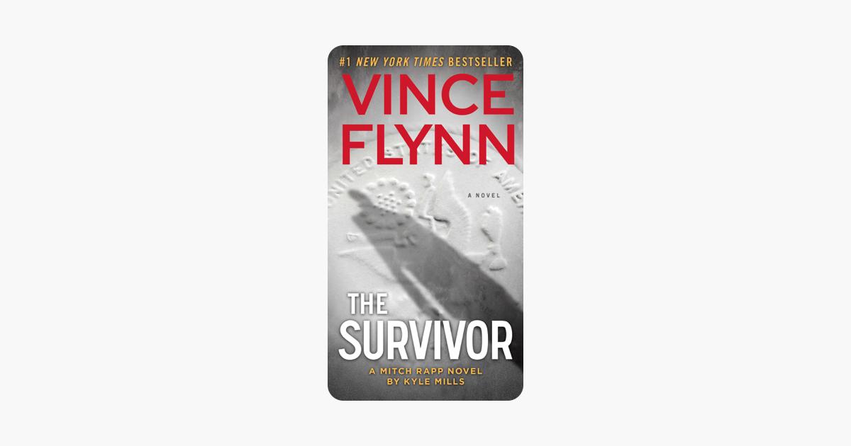 The Survivor - Vince Flynn & Kyle Mills