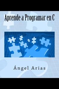 Aprende a Programar en C Book Cover