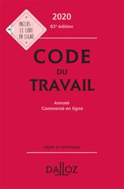 Code du travail 2020, annoté et commenté en ligne - 83e ed.