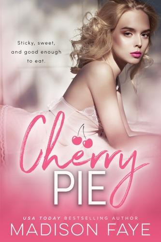 Madison Faye - Cherry Pie
