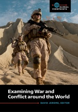 Examining War And Conflict Around The World