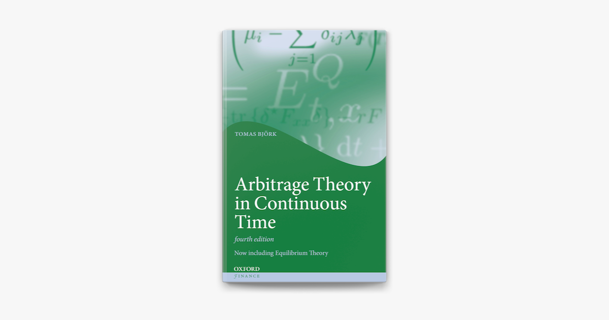 Arbitrage Theory in Continuous Time on Apple Books