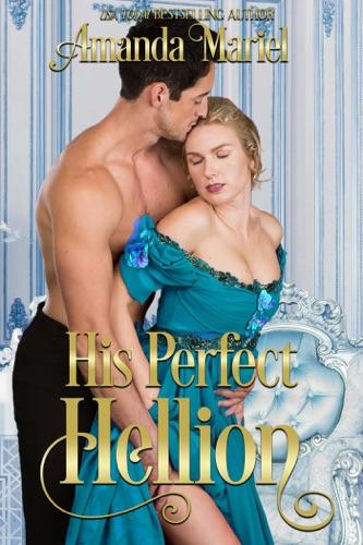 Amanda Mariel - His Perfect Hellion