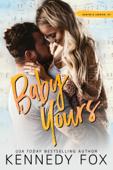 Baby Yours (Hunter & Lennon, #2)