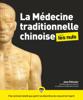 Jean Pélissier - La médecine traditionnelle chinoise pour les Nuls, 2e édition illustration