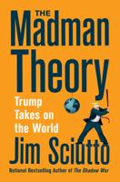 Jim Sciutto - The Madman Theory artwork