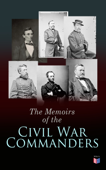 The Memoirs of the Civil War Commanders