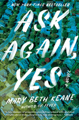Mary Beth Keane - Ask Again, Yes book