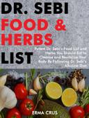 Dr. Sebi Food and Herbs List