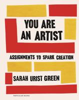 Sarah Urist Green - You Are an Artist artwork