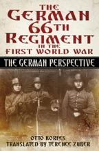 The German 66 Regiment First World War